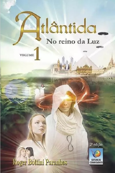 ATLANTIDA NO REINO DA LUZ - VOL 1 -