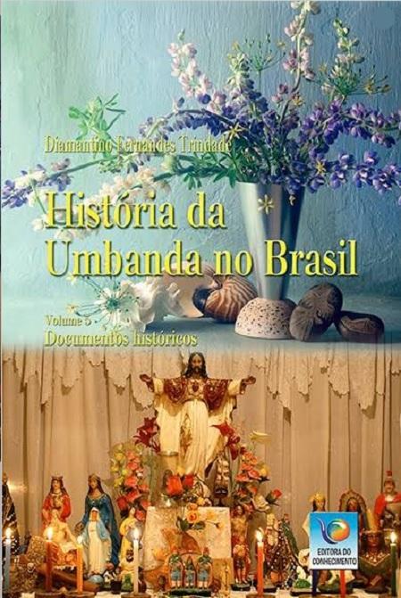 HISTORIA DA UMBANDA NO BRASIL - VOL V