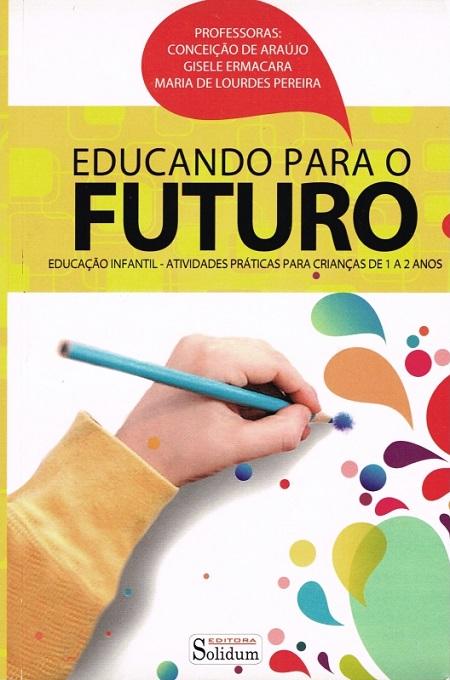 EDUCANDO PARA O FUTURO