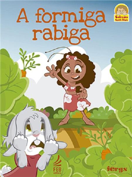 FORMIGA RABIGA (A) - INFANTIL