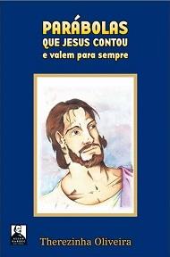 PARABOLAS QUE JESUS CONTOU E VALEM PARA SEMPRE - NORMAL