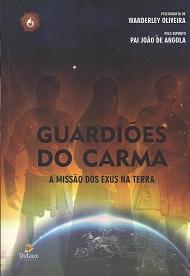 GUARDIOES DO CARMA