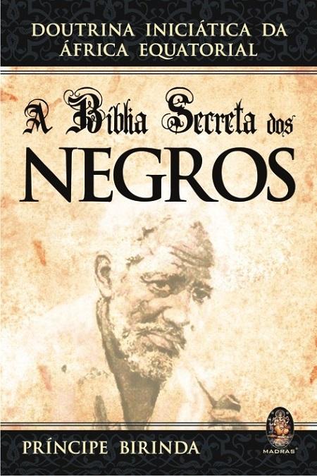 BIBLIA SECRETA DOS NEGROS (A)