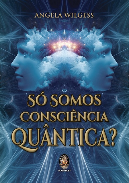 SO SOMOS CONSCIENCIA QUANTICA