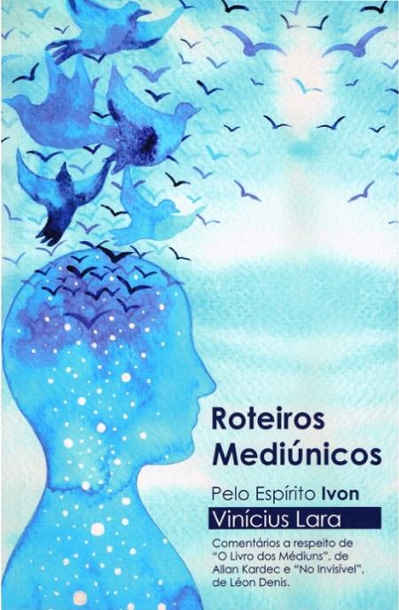 ROTEIROS MEDIUNICOS