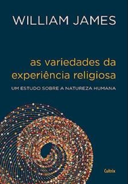 VARIEDADES DA EXPERIENCIA RELIGIOSA (AS)