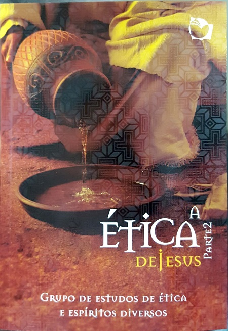 ETICA DE JESUS (A) - VOL 2