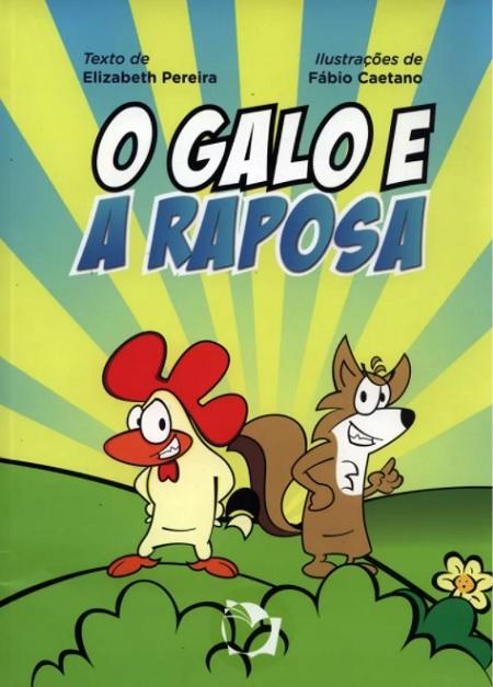 GALO E A RAPOSA (O) - INFANTIL