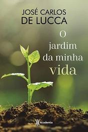 JARDIM DA MINHA VIDA (O)