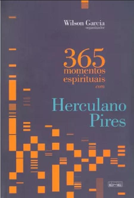 365 MOMENTOS ESPIRITUAIS COM HERCULANO PIRES