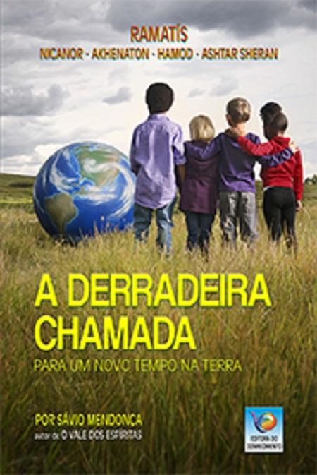 DERRADEIRA CHAMADA (A) - CONHECIMENTO