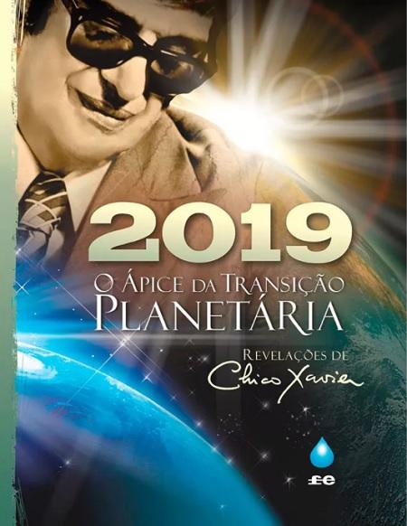 2019 O APICE DA TRANSICAO PLANETARIA