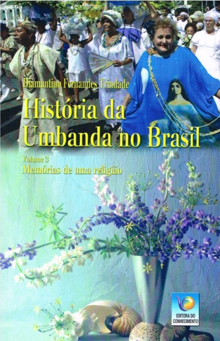 HISTORIA DA UMBANDA NO BRASIL - VOL III