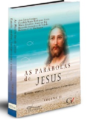 PARABOLAS DE JESUS (AS) - VOL II - LUXOPHIA