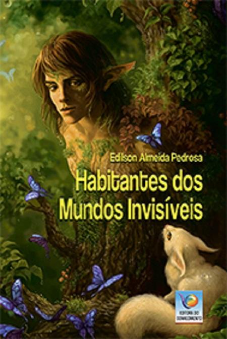 HABITANTES DOS MUNDOS INVISIVEIS