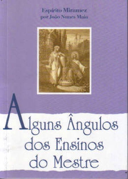 ALGUNS ÂNGULOS DOS ENSINOS DO MESTRE