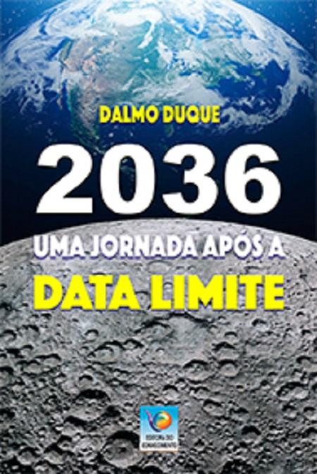 2036 UMA JORNADA APOS A DATA LIMITE