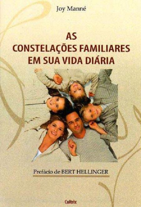 CONSTELACOES FAMILIARES EM SUA VIDA DIARIA