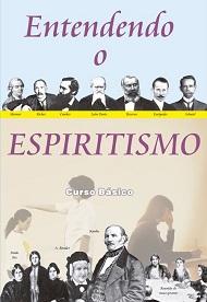 ENTENDENDO O ESPIRITISMO - NOVO PROJETO