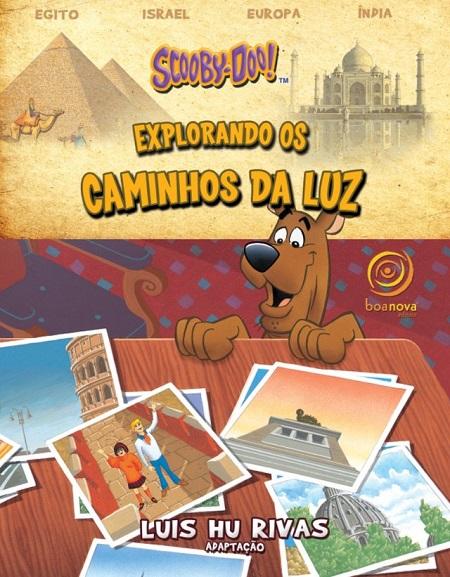 SCOOBY DOO - EXPLORANDO OS CAMINHOS DA LUZ - INFANTO JUVENIL