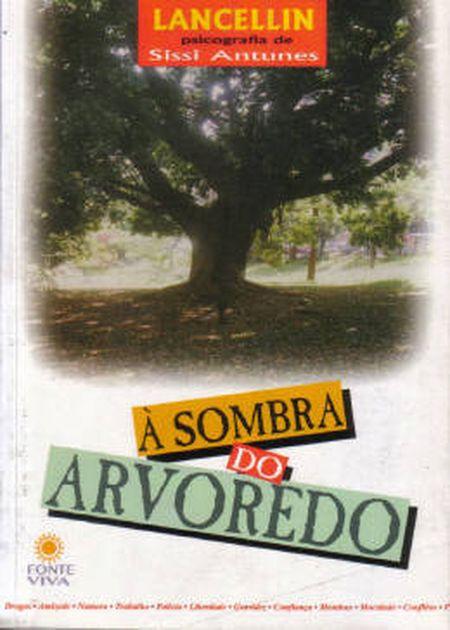 SOMBRA DO ARVOREDO (À) - INF.