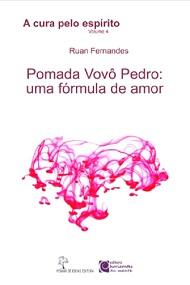CURA PELO ESPIRITO (A) - VOL 4