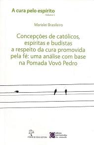 CURA PELO ESPIRITO (A) - VOL 5