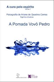 CURA PELO ESPIRITO (A) - VOL 7