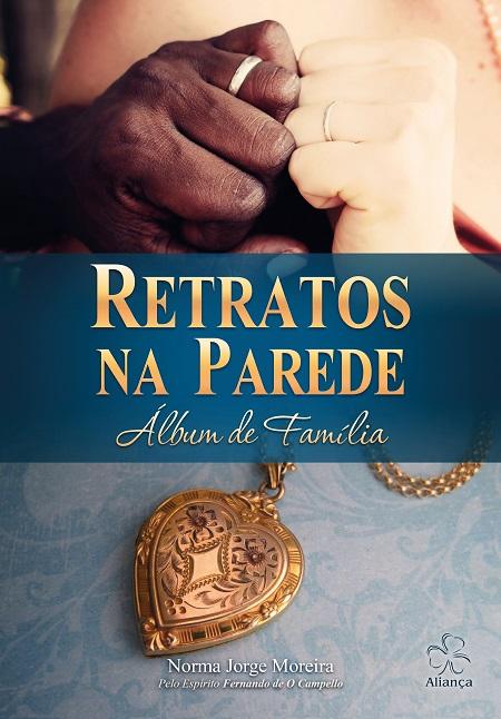 RETRATOS NA PAREDE ALBUM DE FAMILIA