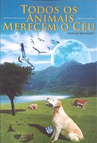 TODOS OS ANIMAIS MERECEM O CEU - NOVO