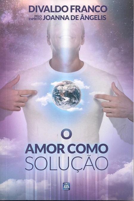 AMOR COMO SOLUCAO (O) - NOVO PROJETO