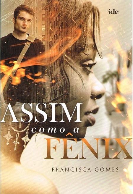 ASSIM COMO A FENIX