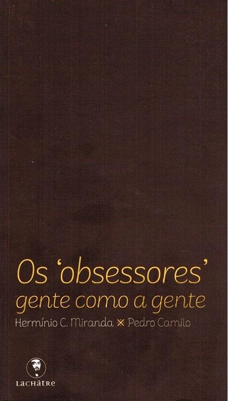 OBSESSORES GENTE COMO A GENTE (OS)