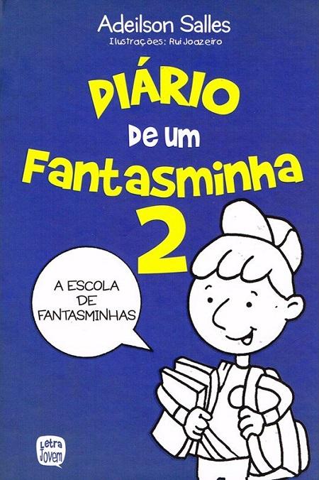 DIARIO DE UM FANTASMINHA - VOL 2 - INFANTO JUVENIL