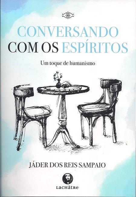 CONVERSANDO COM OS ESPIRITOS - LACHATRE