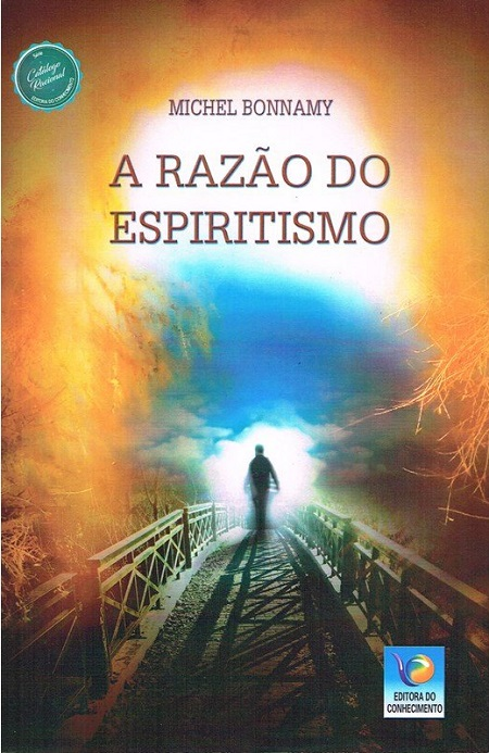 RAZAO DO ESPIRITISMO (A)