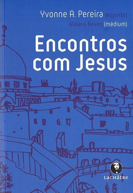 ENCONTROS COM JESUS - LACHATRE