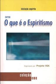 QUE E O ESPIRITISMO (O) EME CURSO
