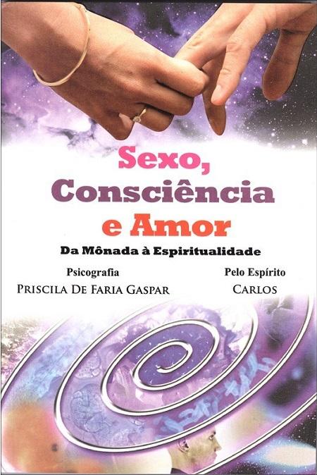 SEXO CONSCIENCIA E AMOR