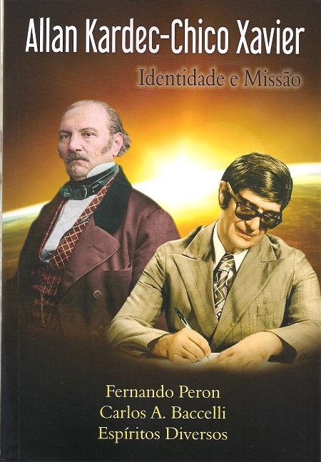 ALLAN KARDEC CHICO XAVIER IDENTIDADE E MISSAO