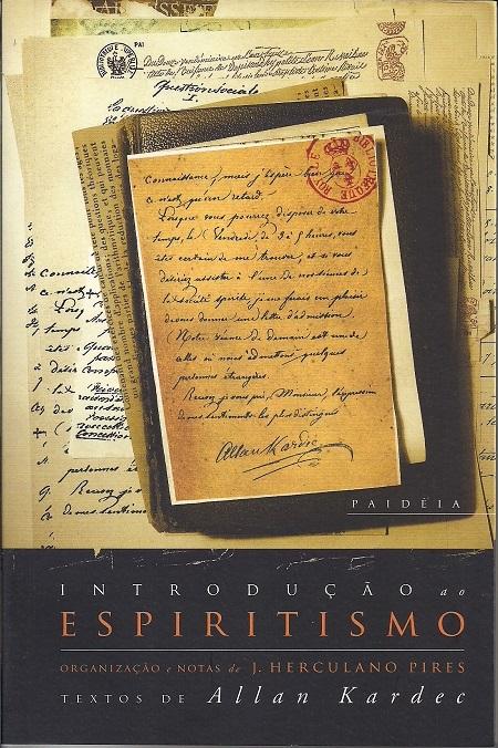 INTRODUCAO AO ESPIRITISMO - PAIDEIA