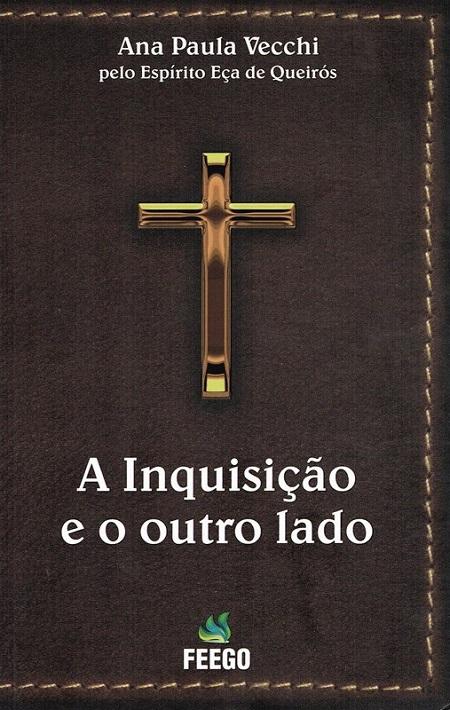 INQUISICAO E O OUTRO LADO (A)