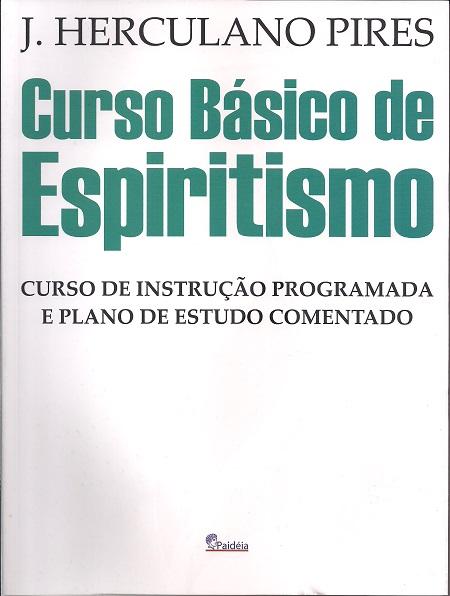 CURSO BASICO DE ESPIRITISMO - PAIDEIA