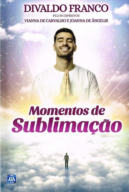 MOMENTOS DE SUBLIMACAO - LEAL