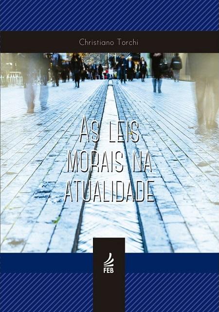 LEIS MORAIS NA ATUALIDADE (AS)