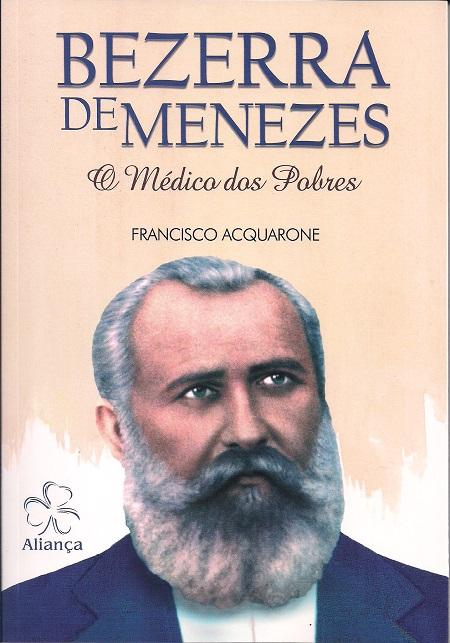 BEZERRA DE MENEZES O MEDICO DOS POBRES - NOVO PROJETO