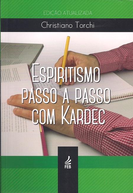 ESPIRITISMO PASSO A PASSO COM KARDEC - NOVO PROJETO
