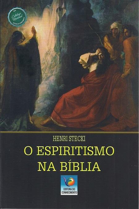 ESPIRITISMO NA BIBLIA (O)