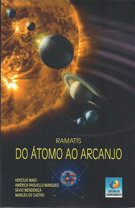 DO ATOMO AO ARCANJO - RAMATIS - CONHECIMENTO