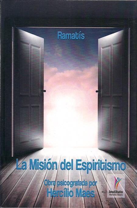 LA MISION DEL ESPIRITISMO - ESPANHOL